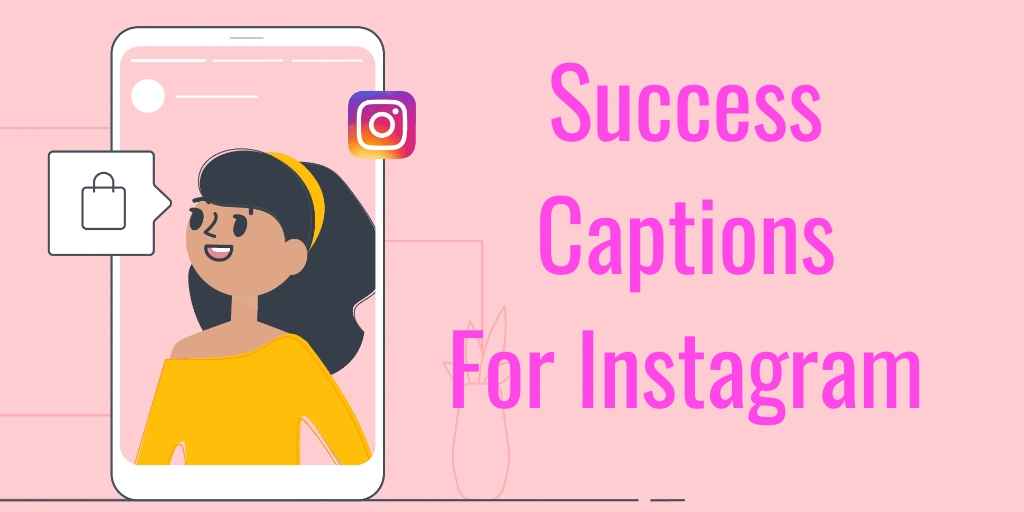 Success Captions For Instagram